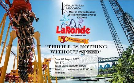 LaRonde Trip – August 5th